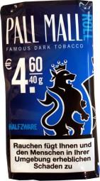 Famous dark tobacco Halfzware roll Pall Mall